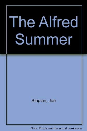 9780590405706: The Alfred Summer
