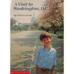 A Visit to Washington D.C.: Krementz, Jill