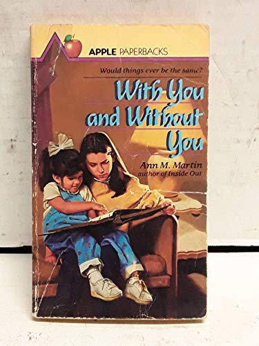 9780590405898: With You and Without You (An Apple Paperback)