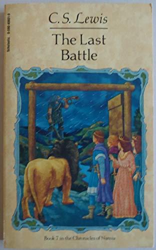 The Last Battle: The chronicle...