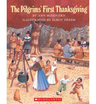 9780590406178: The Pilgrims' First Thanksgiving