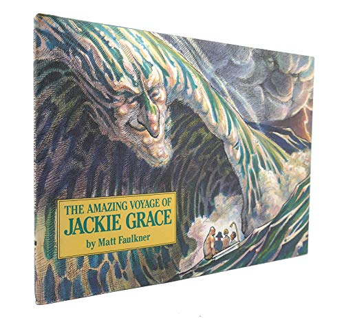 The amazing voyage of Jackie Grace: Faulkner, Matt