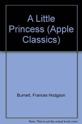 9780590407199: Little Princess Classics (Apple Classics)