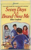 Seven Days to a Brand New Me: Ellen Conford