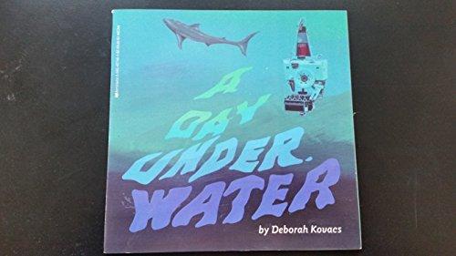 A Day Underwater: Kovacs, Deborah