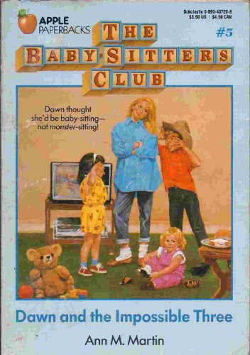9780590407472: Dawn and the Impossible Three (The Baby-Sitters Club, Book 5)