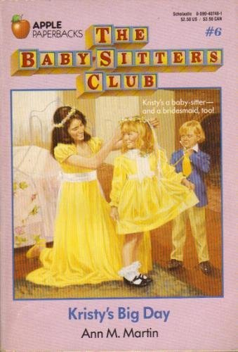 9780590407489: Kristy's Big Day (Baby-Sitters Club)