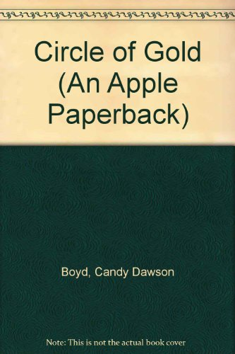 9780590407540: Circle of Gold (An Apple Paperback)