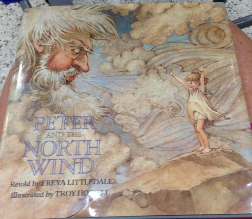 Peter and the North Wind: Littledale, Freya, retold