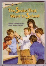 Stock image for The Snake That Went to School (Lucky Star) for sale by Your Online Bookstore