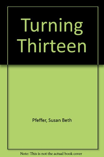 9780590407649: Turning Thirteen