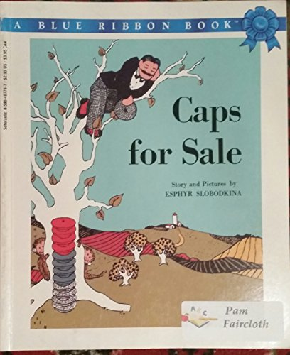 9780590407762: Caps for Sale