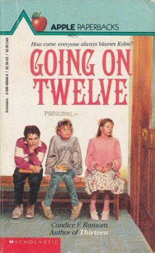 Going on Twelve