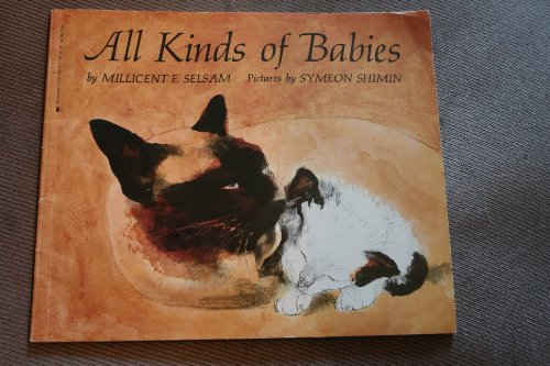 All Kinds of Babies: Millicent E. selsam