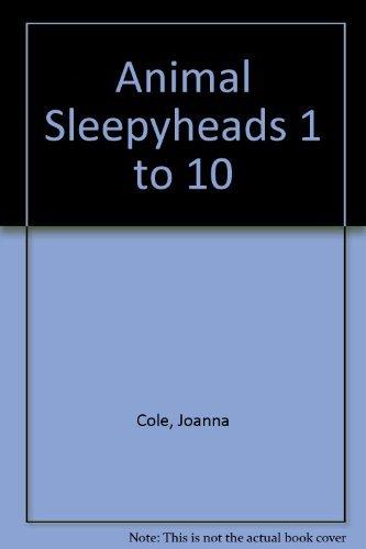 Animal Sleepyheads: 1 to 10: Cole, Joanna