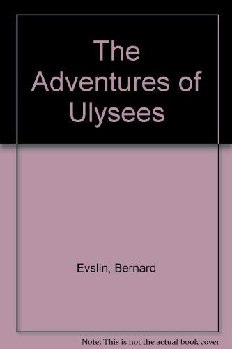 9780590409490: The Adventures of Ulysees