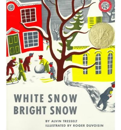 9780590409896: White Snow, Bright Snow