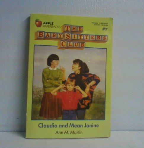 9780590410410: Claudia and Mean Janine, No. 7 (Baby-Sitters Club) (Baby-Sitters Club (Paperback))