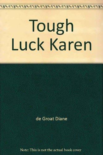 9780590411189: Tough Luck Karen
