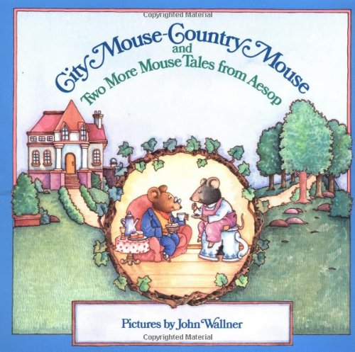 9780590411554: City Mouse-Country Mouse and Two More Mouse Tales from Aesop