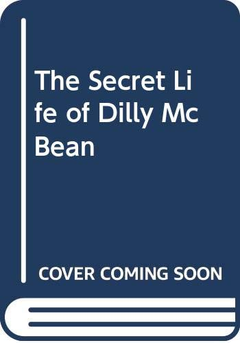 9780590411691: The Secret Life of Dilly McBean
