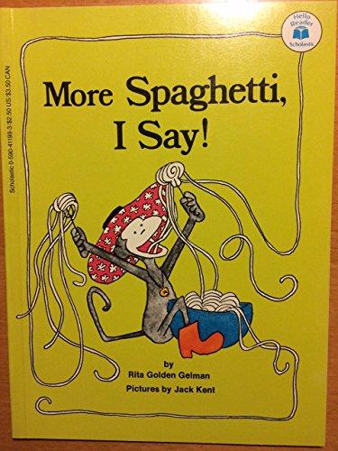 9780590411998: More Spaghetti I Say