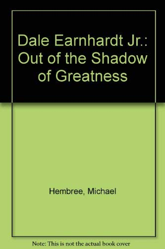9780590412056: Dale Earnhardt Jr.: Out of the Shadow of Greatness