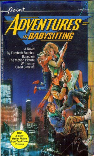Adventures In Babysitting By Elizabeth Faucher Scholastic
