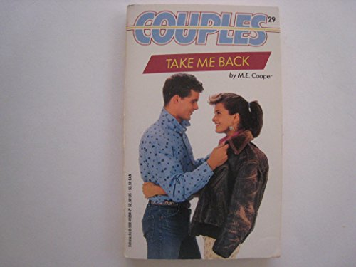 Take Me Back (Couples): M. E. Cooper