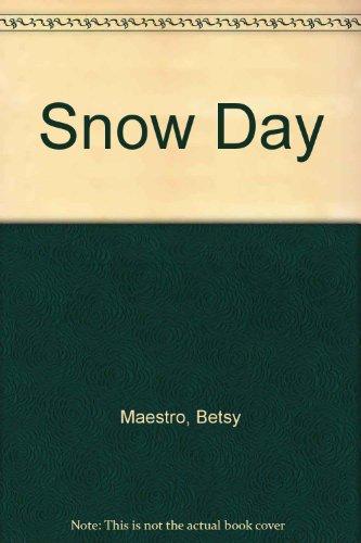 9780590412834: Snow Day