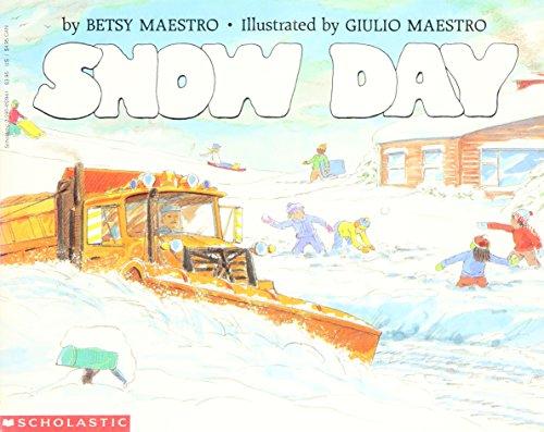9780590412841: Snow Day