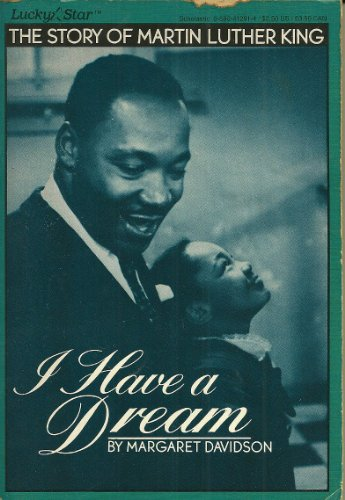 9780590412919: Title: I Have a Dream The Story of Martin Luther King