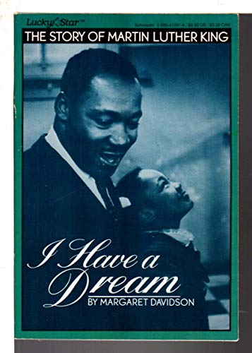 9780590412919: I Have a Dream: The Story of Martin Luther King