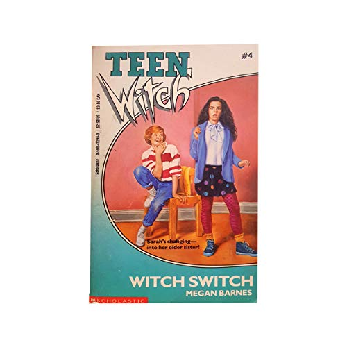 Witch Switch (Teen Witch): Barnes, Megan