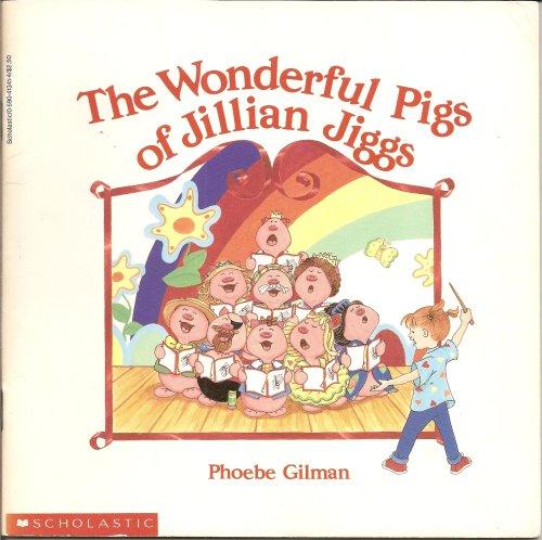 9780590413411: The Wonderful Pigs of Jillian Jiggs