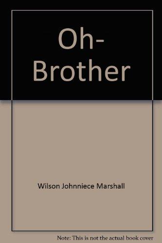 Oh, brother: Wilson, Johnniece Marshall