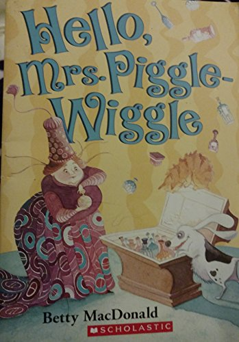 9780590413855: Hello Mrs. Piggle-Wiggle Edition: Reprint