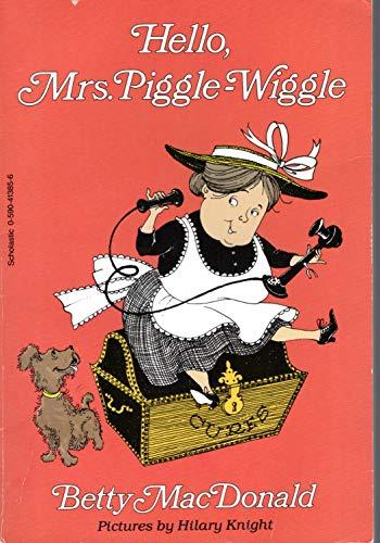 9780590413855: Hello, Mrs. Piggle-Wiggle