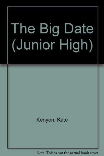The Big Date (Junior High): Kenyon, Kate