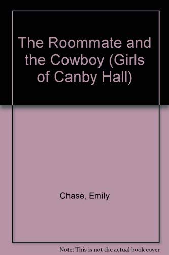 9780590413909: The Roommate and the Cowboy (Girls of Canby Hall)