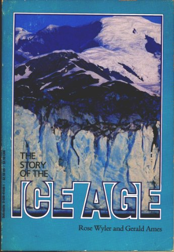 The Story of the Ice Age (0590414461) by Wyler, Rose; Ames, Gerald