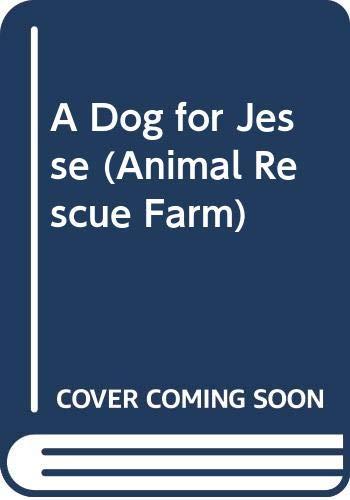 9780590415033: A Dog for Jesse (Animal Rescue Farm)