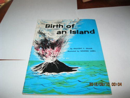 Birth Of an Island (0590415050) by Millicent E Selsam