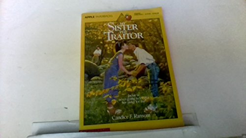 9780590415286: My Sister, the Traitor (An Apple Paperback)
