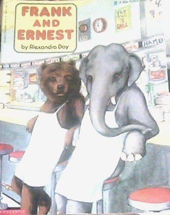 Frank and Ernest (Blue Ribbon Book) (0590415565) by Alexandra Day