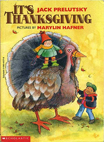 It's Thanksgiving (9780590415712) by Jack Prelutsky; Marilyn Hafner
