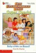 Download Baby-Sitters on Board! (Baby-Sitters Club Super Special, 1)