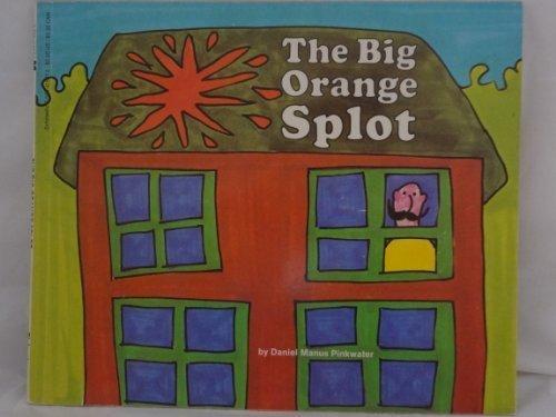 9780590415972: The Big Orange Splot