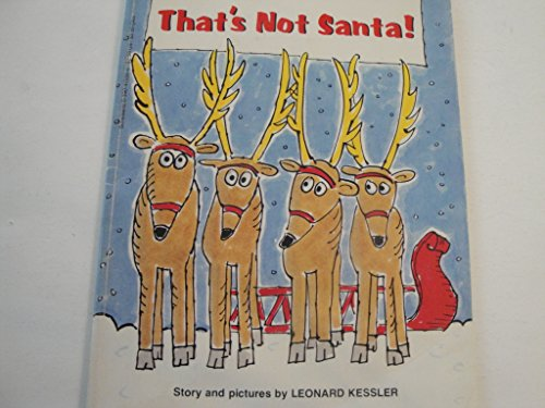 That's Not Santa: Leonard P. Kessler