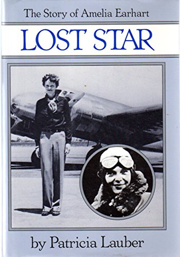 9780590416153: Lost Star: The Story of Amelia Earhart